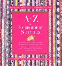A-Z of Embroidery Stitches - Sue Gardner