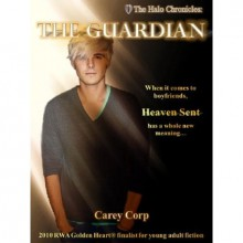 The Halo Chronicles: The Guardian - Carey Corp