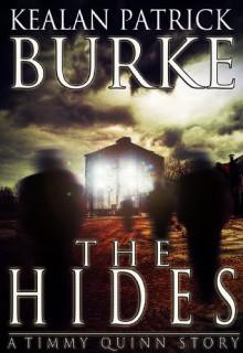 The Hides (Timmy Quinn #2) - Kealan Patrick Burke