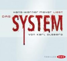 Das System - Karl Olsberg, Hans-Werner Meyer
