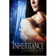 Inheritance (Dominion, #1) - Lissa Kasey