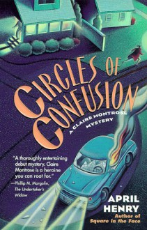 Circles of Confusion (Claire Montrose Mystery, #1) - April Henry