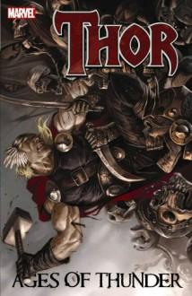 Thor: Ages of Thunder - Matt Fraction, Patrick Zircher, Clay Mann
