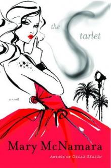The Starlet: A Novel - Mary McNamara