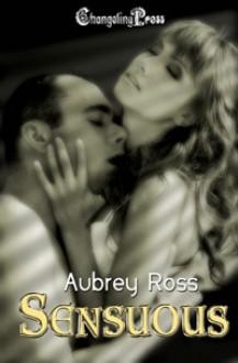 Sensuous - Aubrey Ross