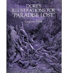"""Doré's Illustrations for """"Paradise Lost"""" - Gustave Doré,John Milton"""