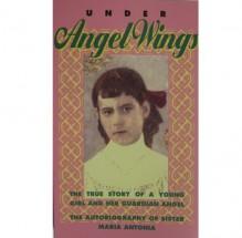 Under Angel Wings - Maria Antonia, J. Batista Reus, Conall O'Leary