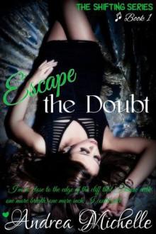 Escape the Doubt - Andrea Michelle