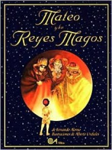 Mateo Y Los Reyes Magos/Mateo and the Three Wise Men - Fernando Alonso
