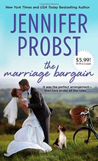 The Marriage Bargain (Marriage to a Billionaire) - Jennifer Probst