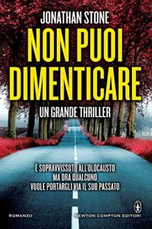 Non puoi dimenticare (eNewton Narrativa) (Italian Edition) - Jonathan Stone