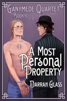 A Most Personal Property - Darrah Glass