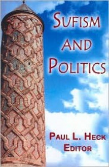 Sufism and Islam - Paul Heck