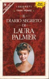 Il diario segreto di Laura Palmer - Jennifer Lynch,Roberta Rambelli