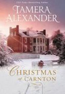 Christmas at Carnton - Tamera Alexander