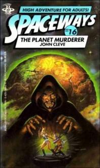 The Planet Murderer - John Cleve