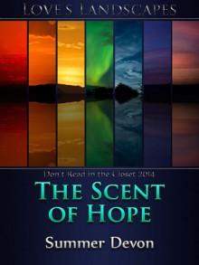 The Scent of Hope - Summer Devon