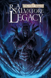 Forgotten Realms Volume 7: The Legacy (Forgotten Realms Graphic Novels) (v. 7) - R.A. Salvatore;Robert C. Atkins