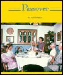 Passover: Festivals And Holidays (Holiday Collection) - June Behrens, Terry Behrens
