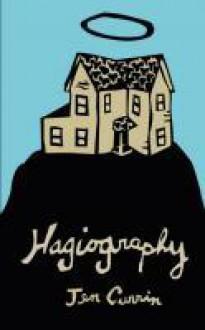 Hagiography - Jen Currin