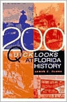 200 Quick Looks at Florida History - James C. Clark