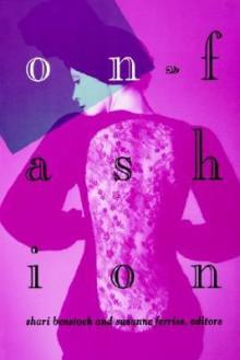 On Fashion - Shari Benstock, Suzanne Ferriss