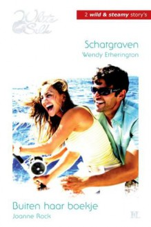 Schatgraven / Buiten haar boekje - Wendy Etherington, Joanne Rock, Marie-Christine Ruijs, Henk van den Heuvel