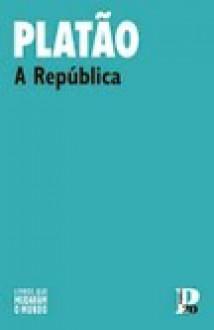 A República - Plato, Elísio Gala