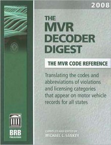 The MVR Decoder Digest - Michael L. Sankey