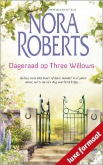 Dageraad op Three Willows - Karin Schuitemaker, Nora Roberts