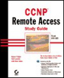 CCNP Remote Access Study Guide Exam 640-505 [With CDROM] - Robert Padjen, Sean Odom