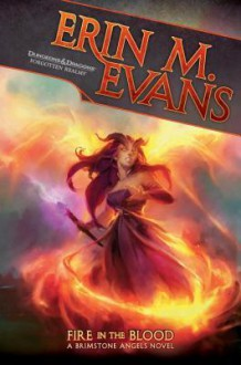 Fire in the Blood - Erin M. Evans