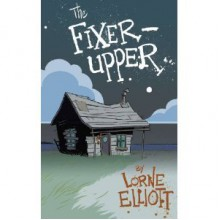 The Fixer-Upper - Lorne Elliott