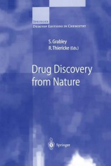 Drug Discovery from Nature - S. Grabley, R. Thiericke