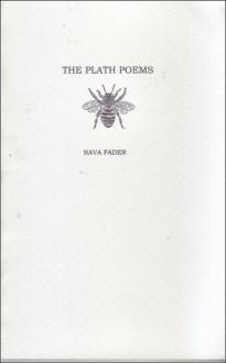 The Plath Poems - Nava Fader