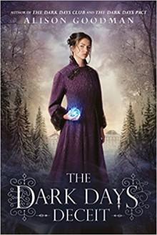 The Dark Days Deceit - Alison Goodman