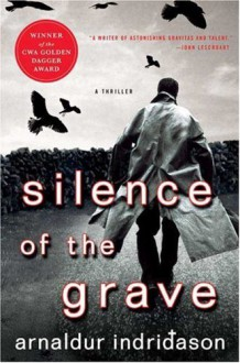 Silence of the Grave - Arnaldur Indriðason,Bernard Scudder