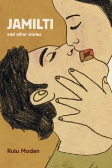 Jamilti and Other Stories - Rutu Modan