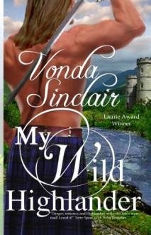 My Wild Highlander - Vonda Sinclair
