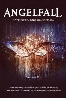 Angelfall - Jacek Konieczny, Susan Ee