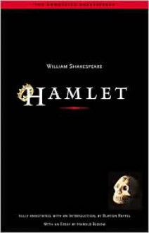 Hamlet (The Annotated Shakespeare) - Harold Bloom, Burton Raffel, William Shakespeare