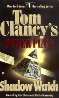 Shadow Watch - Tom Clancy, Martin Greenberg, Jerome Preisler