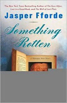 Something Rotten (Thursday Next Series #4) -