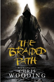 The Braided Path - Chris Wooding