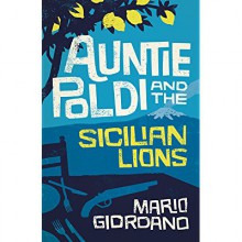 Auntie Poldie and the Sicilian Lions - John Brownjohn, Mario Giordano