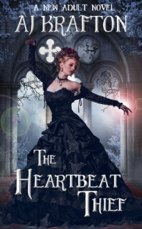 The Heartbeat Thief - A.J. Krafton, Ash Krafton
