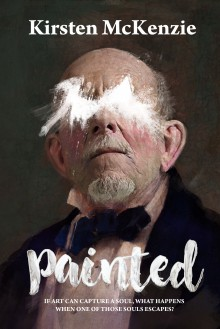 PAINTED: A Horror Novel - Kirsten McKenzie