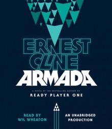 Armada - Ernest Cline,Wil Wheaton