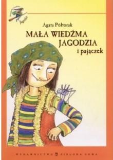Mała Wiedźma Jagodzia i pajączek - Agata Półtorak