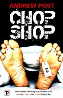 Chop Shop - Andrew Post